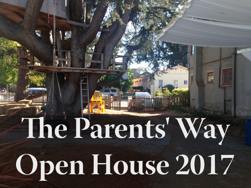 The Parents' Way Open House